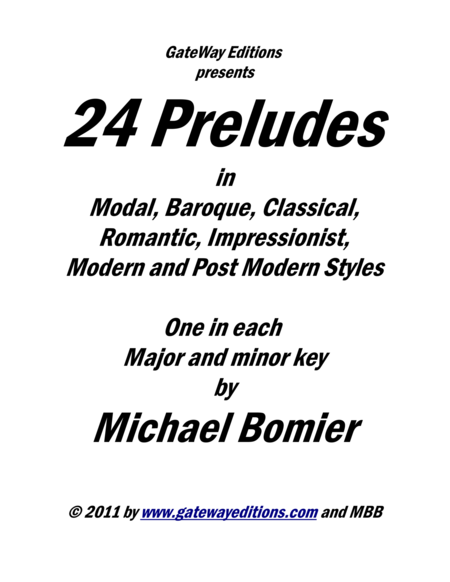 24 Preludes For Piano Solo In Modal Baroque Classical Romantic Post Romantic Impressionist And Modern Styles