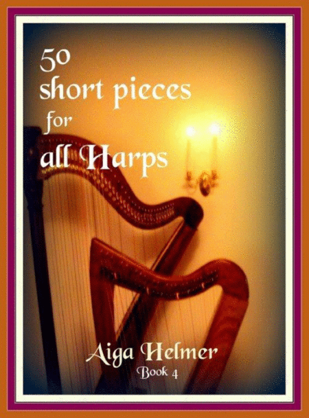 50 Short Pieces For All Harps