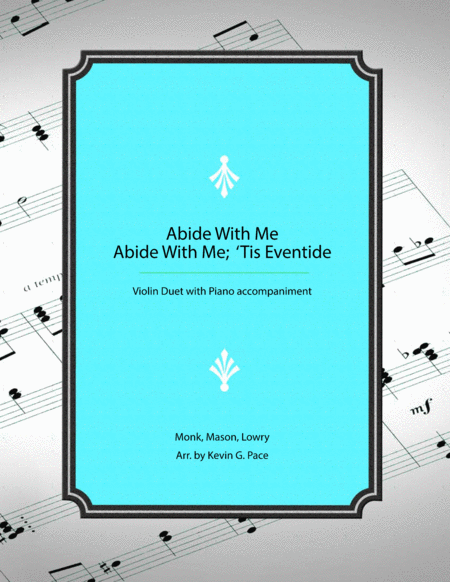 Abide With Me Abide With Me Tis Eventide Medley Violin Or Flute Duet With Piano Accompaniment