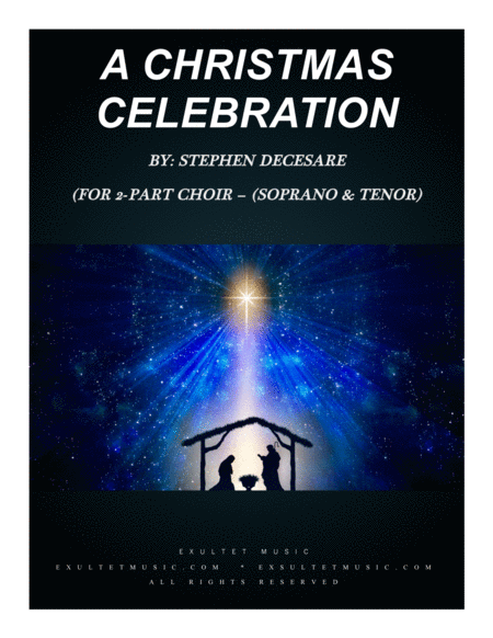 A Christmas Celebration For 2 Part Choir Soprano And Tenor