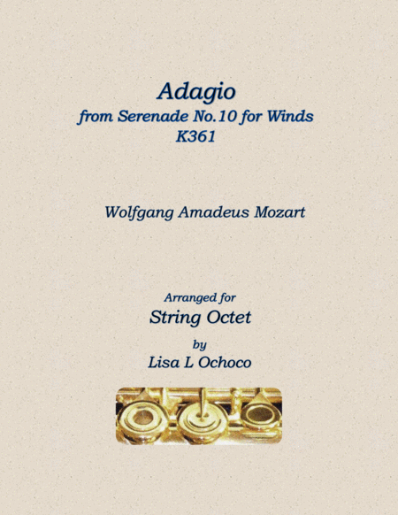 Adagio From Serenade No 10 For Winds K361 For String Octet