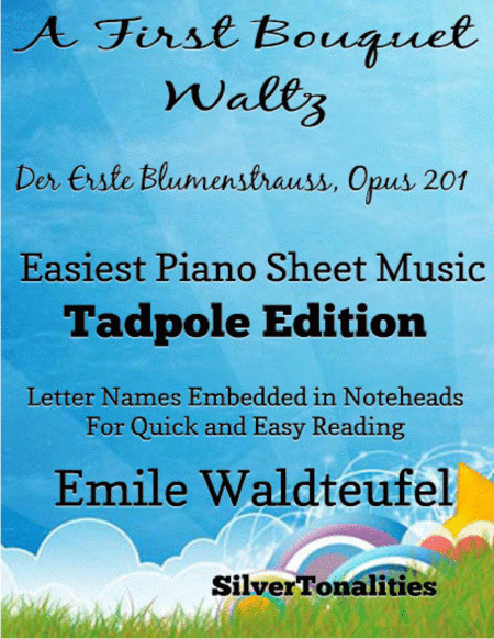 A First Bouquet Waltz Opus 201 Easiest Piano Sheet Music Tadpole Edition