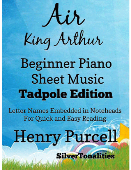 Air King Arthur Beginner Piano Sheet Music Tadpole Edition