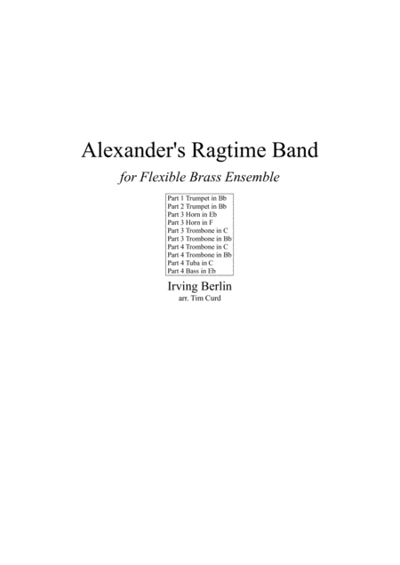 Alexanders Ragtime Band For Flexible Brass Quartet