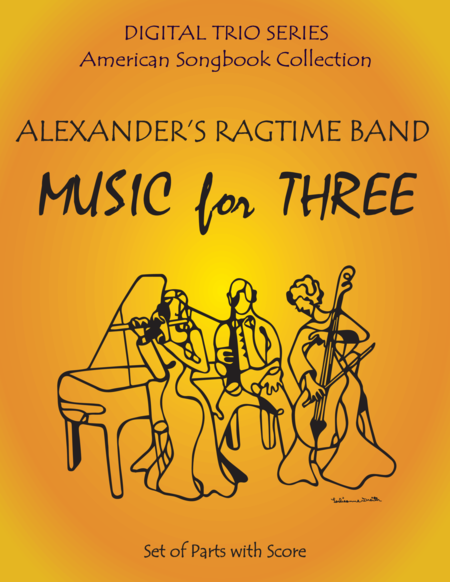Alexanders Ragtime Band For Woodwind String And Piano Trio Full Set Of Parts