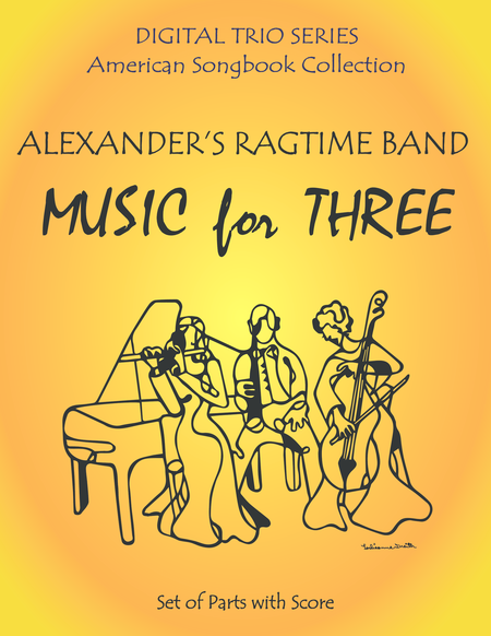 Alexanders Ragtime Band For Woodwind Trio