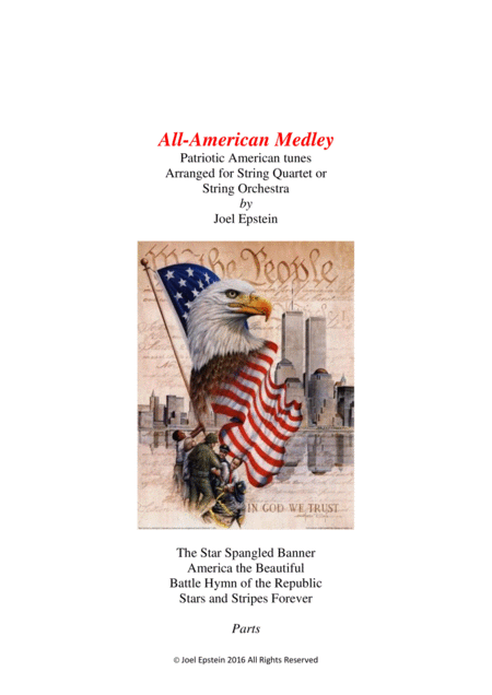 All American Medley Patriotic Songs For String Quartet Or String Orchestra Parts