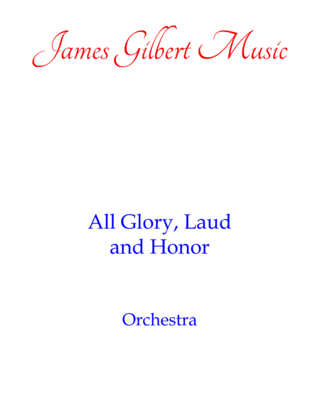 All Glory Laud And Honor Ie040