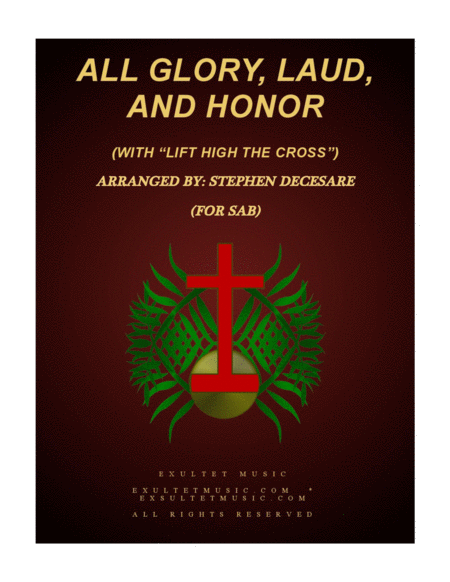 All Glory Laud And Honor With Lift High The Cross Sab