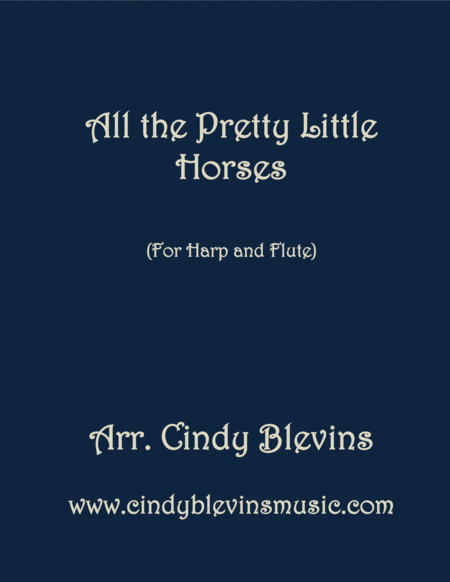 All The Pretty Little Horses Arranged For Harp And Flute