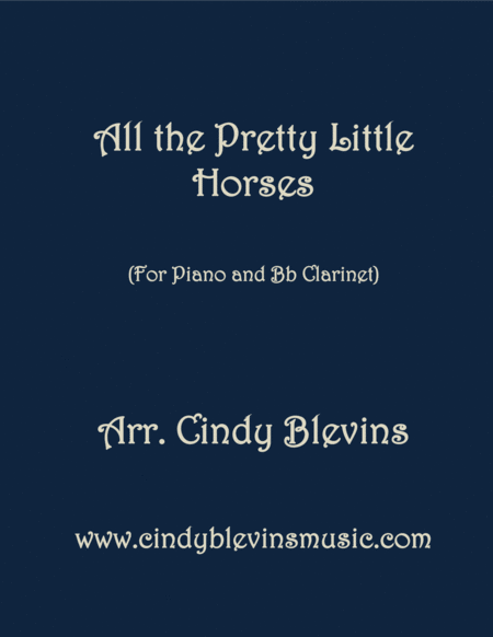 All The Pretty Little Horses Arranged For Piano And Clarinet