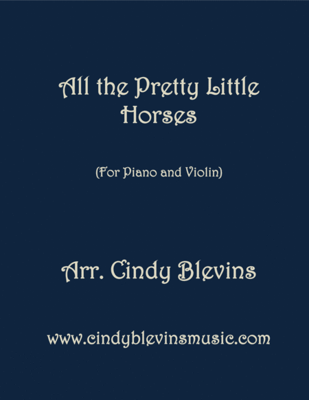 All The Pretty Little Horses Arranged For Piano And Violin