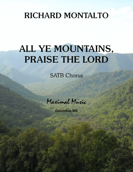 All Ye Mountains Praise The Lord
