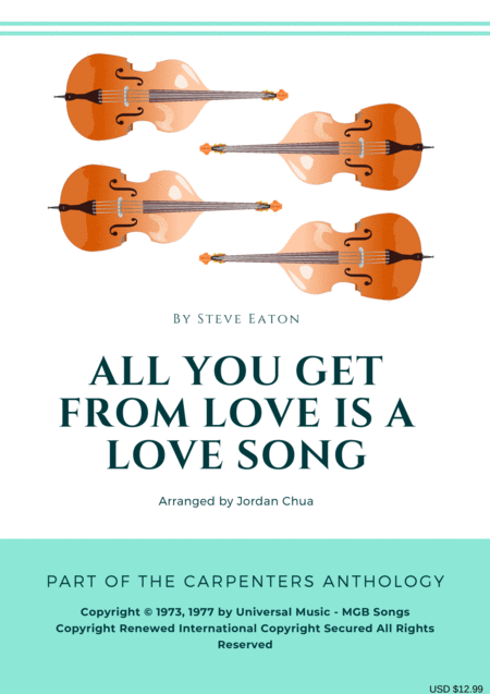 All You Get From Love Is A Love Song For Accompanied String Quartet