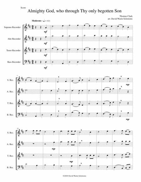Almighty God Who Through Thy Only Begotten Son Easter Motet For Recorder Quartet