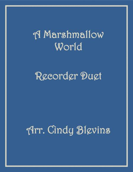 A Marshmallow World Recorder Duet