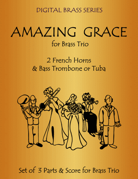 Amazing Grace For Brass Trio 2 French Horns Bass Trombone Or Tuba