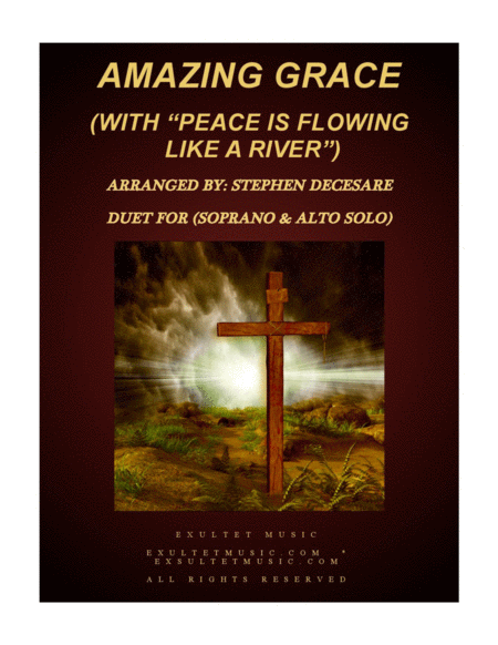 Amazing Grace With Peace Is Flowing Like A River Duet For Soprano Alto Solo