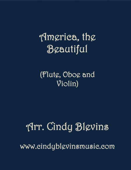 America The Beautiful Arranged For Flute Oboe And Violin