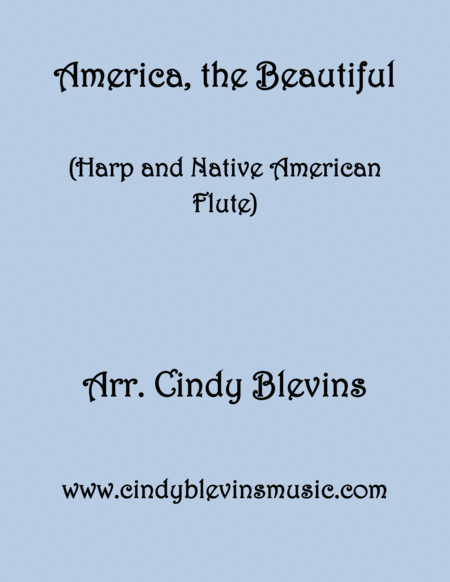 America The Beautiful Arranged For Harp And Native American Flute From My Book Harp And Native American Flute Hymns And Patriotic Songs