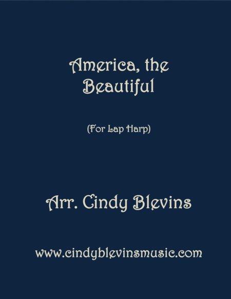 America The Beautiful Arranged For Lap Harp From My Book Feast Of Favorites Vol 3