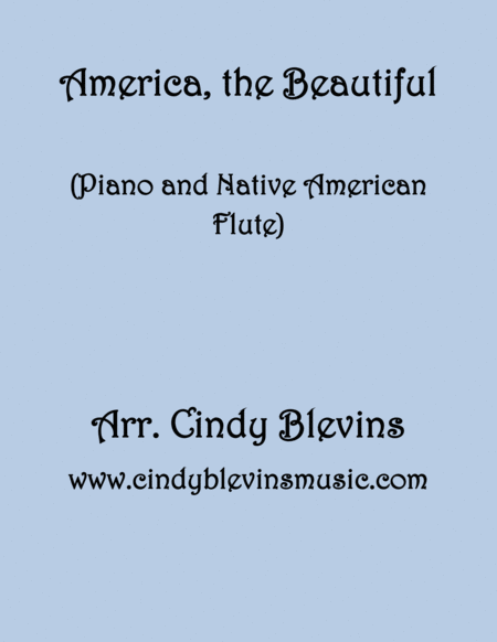 America The Beautiful Arranged For Piano And Native American Flute