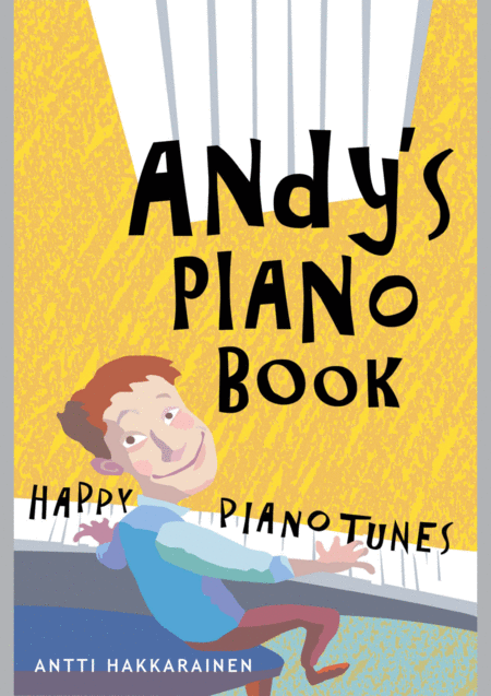 Andys Piano Book Happy Piano Tunes