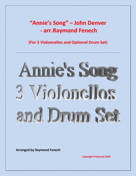 Annies Song John Denver 3 Violoncellos And Optional Drum Set Early Intermediate Intermediate Level