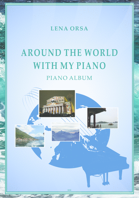 Around The World With My Piano Piano Album