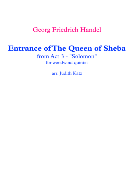 Arrival Of The Queen Of Sheba From Act 3 Solomon For Woodwind Quintet