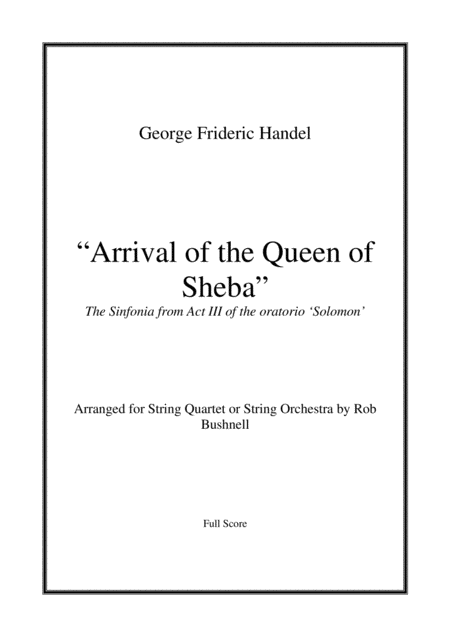 Arrival Of The Queen Of Sheba Handel String Quartet Or String Orchestra