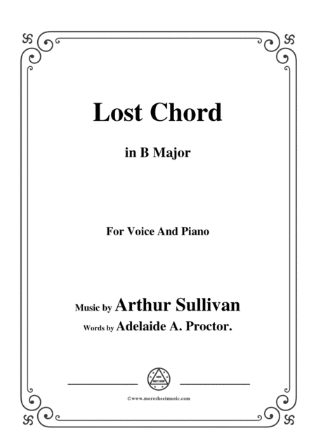 Arthur Sullivan Lost Chord In B Major For Voice And Piano