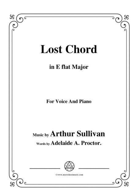 Arthur Sullivan Lost Chord In E Flat Major For Voice And Piano