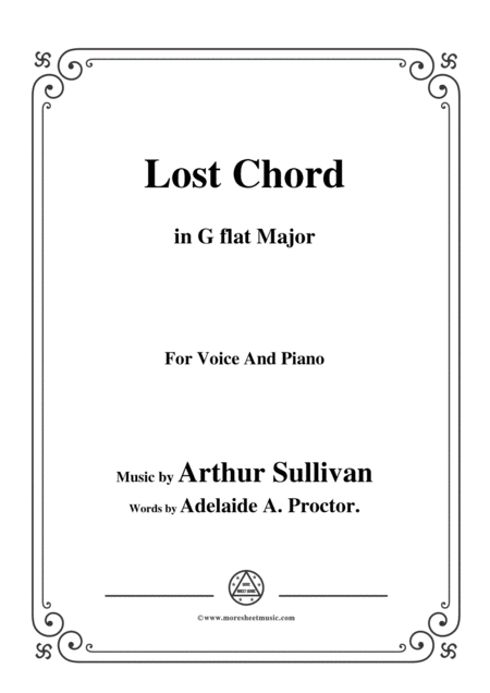 Arthur Sullivan Lost Chord In G Flat Major For Voice And Piano