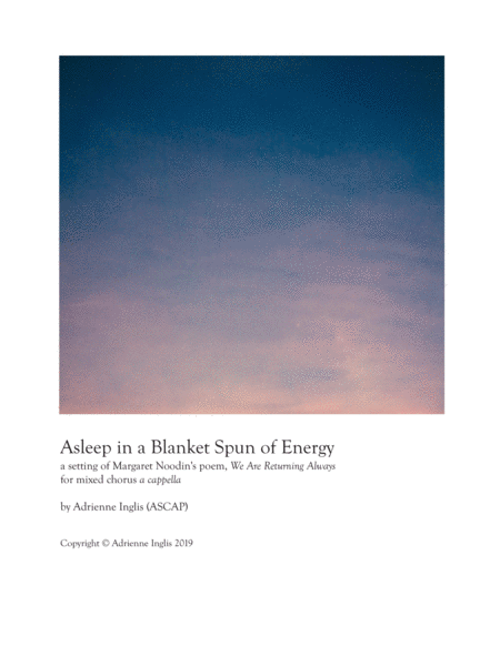 Asleep In A Blanket Spun Of Energy For Satb A Cappella