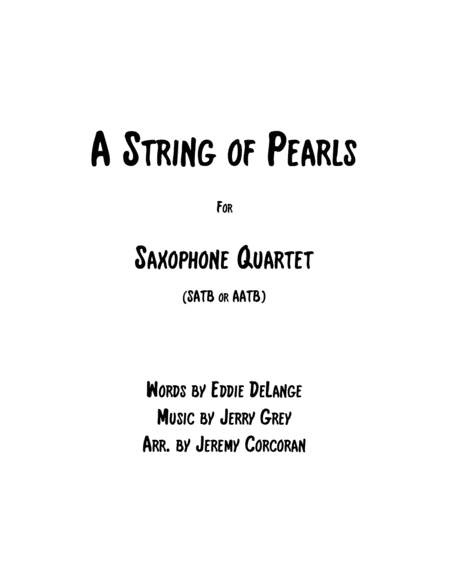 A String Of Pearls For Saxophone Quartet Satb Or Aatb