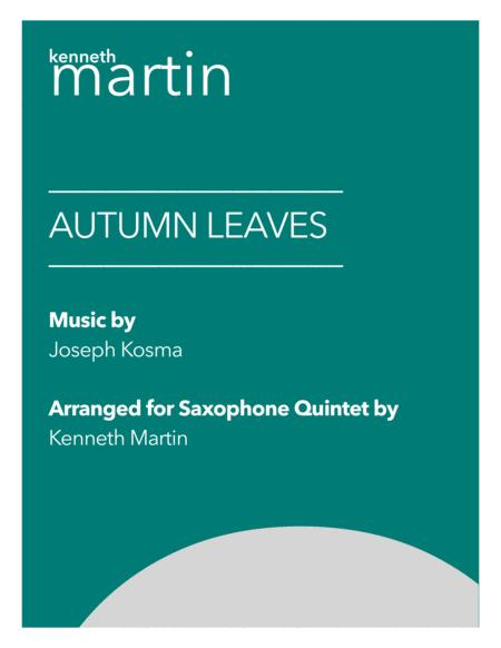 Autumn Leaves Jazz Arrangement For Saxophone Quintet