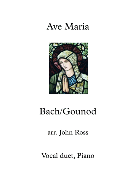 Ave Maria Bach Gounod Vocal Duet