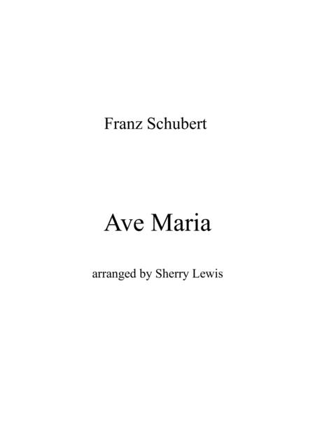 Ave Maria By Schubert For String Duo Woodwind Duo Any Combination Of A Treble Clef Instrument And A Bass Clef Instrument Concert Pitch