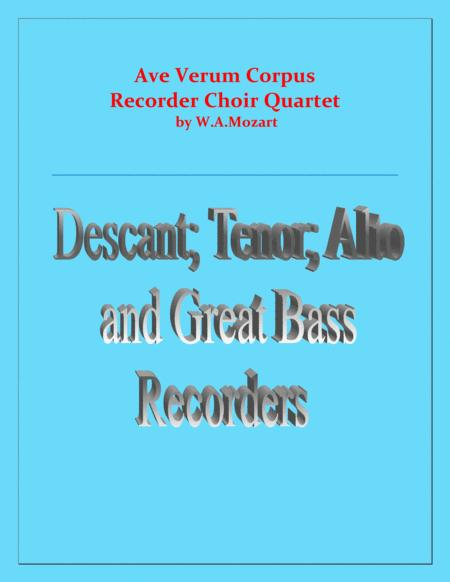 Ave Verum Corpus Recorder Choir Quartet Intermediate Level