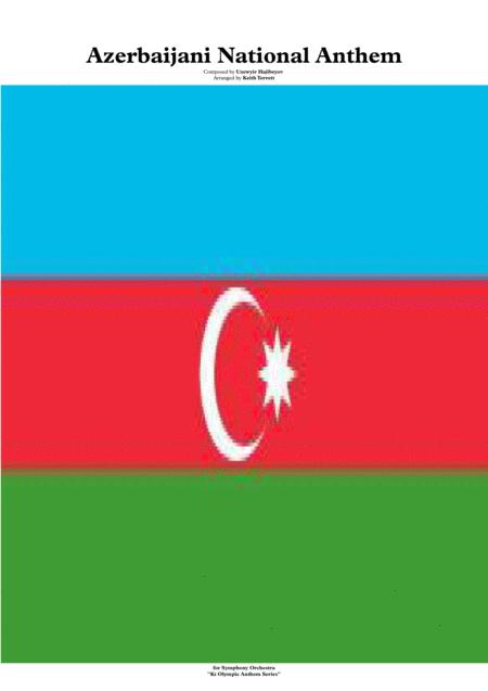 Azerbaijan National Anthem For Symphony Orchestra Kt Olympic Anthem Series