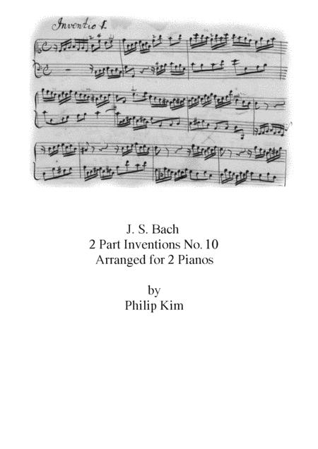 Bach 2 Part Inventions No 10 For 2 Pianos