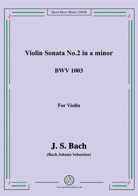 Bach Js Violin Sonata No 2 In A Minor Bwv 1003 For Violin