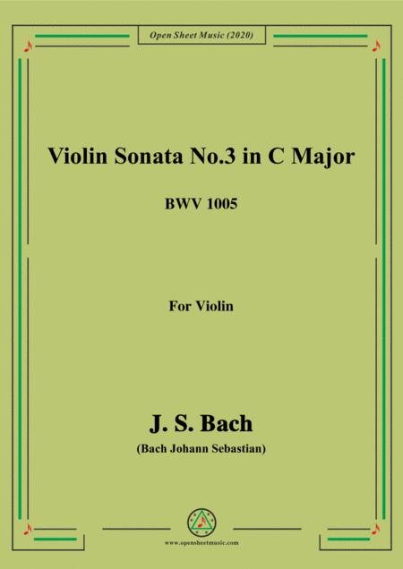 Bach Js Violin Sonata No 3 In C Major Bwv 1005 For Violin