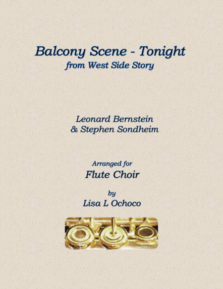 Balcony Scene Tonight From West Side Story For Flute Choir