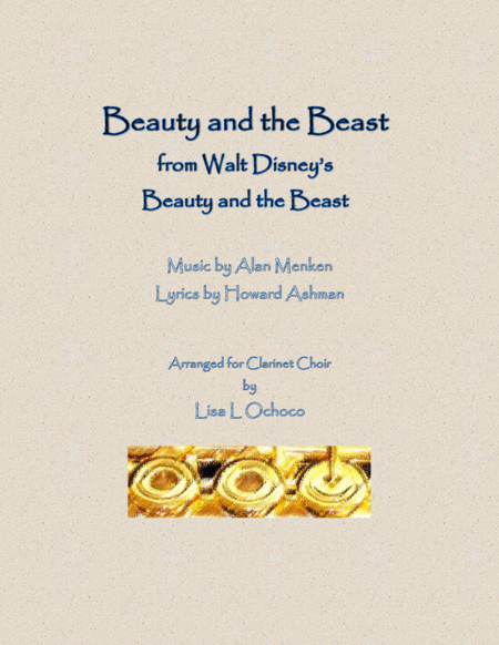 Beauty And The Beast From Walt Disneys Beauty And The Beast For Clarinet Choir
