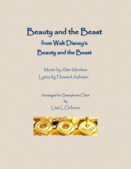 Beauty And The Beast From Walt Disneys Beauty And The Beast For Saxophone Choir