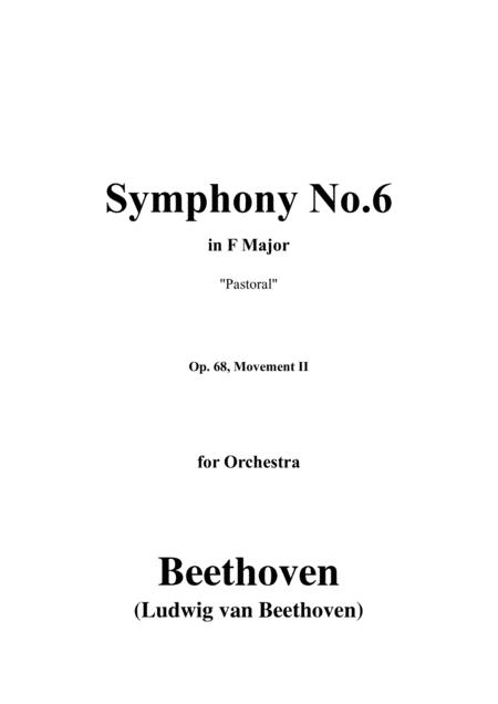 Beethoven Symphony No 6 Pastoral Op 68 Movement Ii For Orchestra