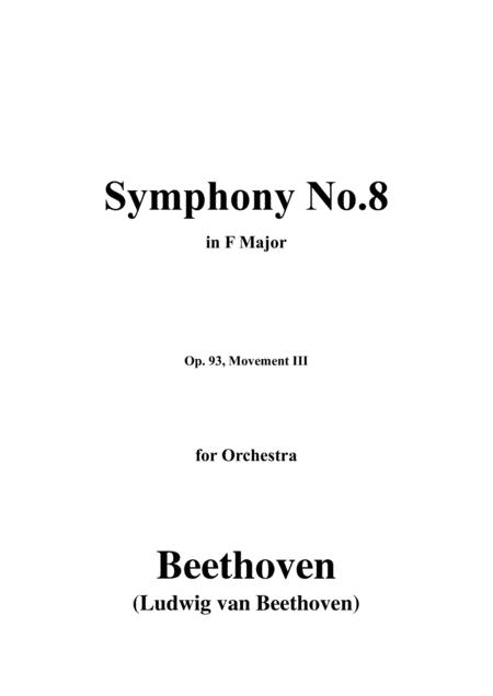 Beethoven Symphony No 8 Op 93 Movement Iii For Orchestra