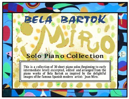 Bela Bartok A Collection Of 30 Short Piano Pieces Inspired By The Images Of Jean Miro